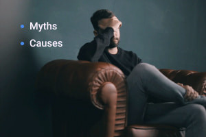 Depression: Myths and Causes