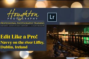 Edit like a Pro! - 1 - Navvy on the Liffey
