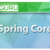 Spring Core - Learn Spring Framework 4 and Spring Boot