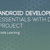 Android Development Essentials with DIY Project