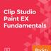 Clip Studio Paint EX Fundamentals